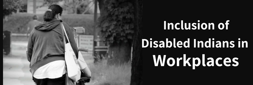 Inclusion of Disabled Indians in Workplaces