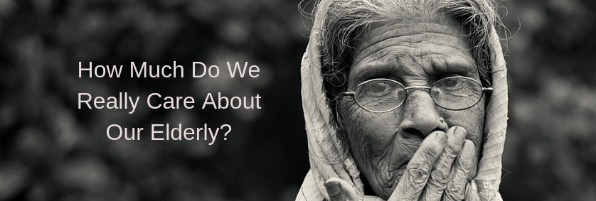 How Much Do We Really Care About Our Elderly?