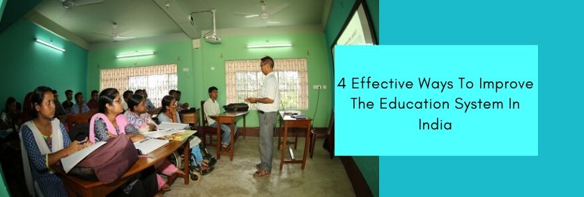 Ways To Improve The Education System In India